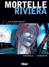 Téléchargez le livre :  Mortelle Riviera - Tome 01