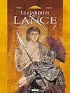 Télécharger le livre :  Le Gardien de la Lance - Tome 05