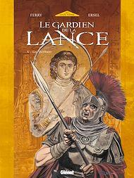 Téléchargez le livre :  Le Gardien de la Lance - Tome 05