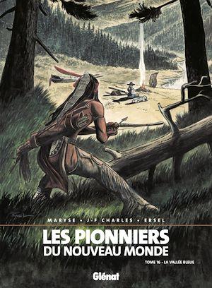 Téléchargez le livre :  Les Pionniers du nouveau monde - Tome 16