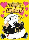 Télécharger le livre :  Tony et Alberto - Tome 07