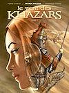 Télécharger le livre :  Le Vent des Khazars - Tome 01