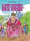 Télécharger le livre :  Le monde merveilleux des vieux - Tome 02