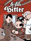 Télécharger le livre :  Le fils d'Hitler - Une aventure de Dickie