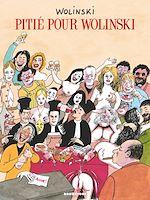 Téléchargez le livre :  Pitié pour Wolinski
