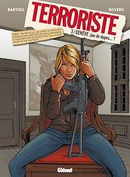Téléchargez le livre :  Terroriste - Tome 03