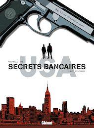 Téléchargez le livre :  Secrets Bancaires USA - Tome 01
