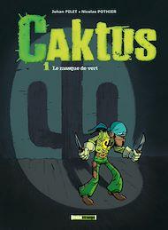 Téléchargez le livre :  Caktus - Tome 01