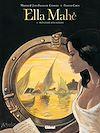 Télécharger le livre :  Ella Mahé - Tome 02