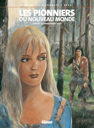 Téléchargez le livre :  Les Pionniers du nouveau monde - Tome 18
