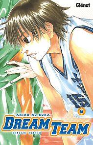 Téléchargez le livre :  Dream Team - Tome 06