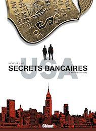 Téléchargez le livre :  Secrets Bancaires USA - Tome 02
