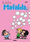 Télécharger le livre :  Mafalda - Tome 10 NE
