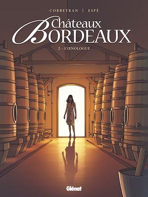 Téléchargez le livre :  Châteaux Bordeaux - Tome 02