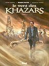 Télécharger le livre :  Le Vent des Khazars - Tome 02