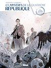 Télécharger le livre :  Les Mystères de la 4e République - Tome 01