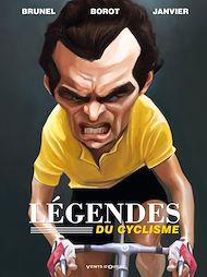 Téléchargez le livre :  Les légendes du cyclisme