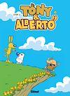 Télécharger le livre :  Tony et Alberto - Tome 11
