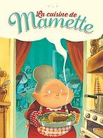 Téléchargez le livre :  La cuisine de Mamette