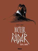 Téléchargez le livre :  Docteur Radar - Tome 01