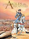 Télécharger le livre :  Les Aigles décapitées - Tome 25