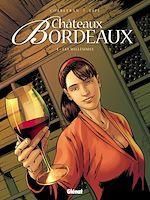 Téléchargez le livre :  Châteaux Bordeaux - Tome 04