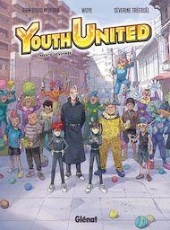 Téléchargez le livre :  Youth United - Tome 01