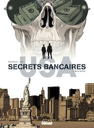 Téléchargez le livre :  Secrets Bancaires USA - Tome 06