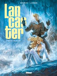 Téléchargez le livre :  Lancaster - Tome 02