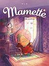 Télécharger le livre :  Mamette - Tome 06