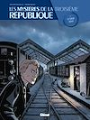 Télécharger le livre :  Les Mystères de la 3e République - Tome 02