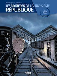 Téléchargez le livre :  Les Mystères de la 3e République - Tome 02