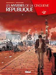 Téléchargez le livre :  Les Mystères de la 5e République - Tome 02