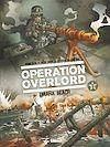 Télécharger le livre :  Opération Overlord - Tome 02