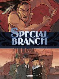 Téléchargez le livre :  Special Branch - Tome 04