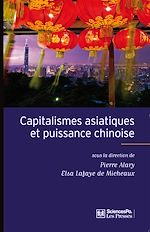 Téléchargez le livre :  Capitalismes asiatiques et puissance chinoise