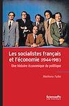 Télécharger le livre :  Les socialistes français et l'économie (1944-1981)