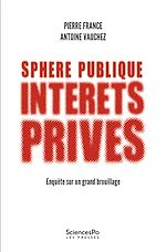 Téléchargez le livre :  Sphère publique, intérêts privés