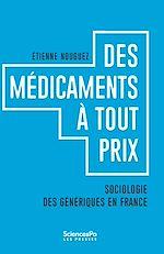 Téléchargez le livre :  Des Médicaments à tout prix