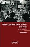 Télécharger le livre :  Radio Lorraine cœur d'acier