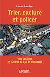Télécharger le livre :  Trier, exclure et policer