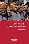 Télécharger le livre :  Crise mondiale et systèmes partisans