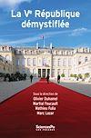 Télécharger le livre :  La cinquième République démystifiée