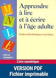 Téléchargez le livre :  Apprendre à lire et à écrire à l'âge adulte