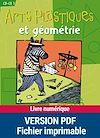Télécharger le livre :  Arts visuels et géométrie CP/CE1 - Avec des objets récupérés