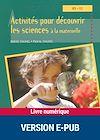 Télécharger le livre :  Activités pour découvrir les sciences à la maternelle