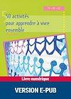 Télécharger le livre :  50 activités pour apprendre à vivre ensemble