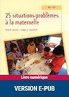 Télécharger le livre :  25 situations-problèmes à la maternelle