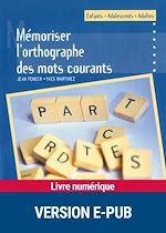 Download this eBook Mémoriser l'orthographe des mots courants