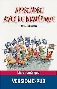 Téléchargez le livre :  Apprendre avec le numérique